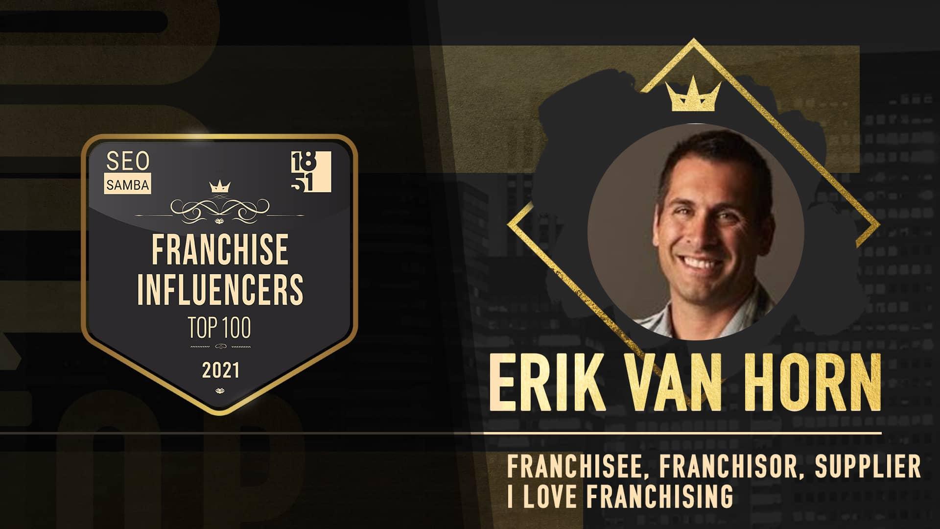 Erik Van Horn - I Love Franchising