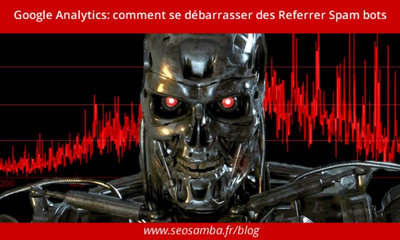 Google Analytics: how to kill Referrer Spam bots