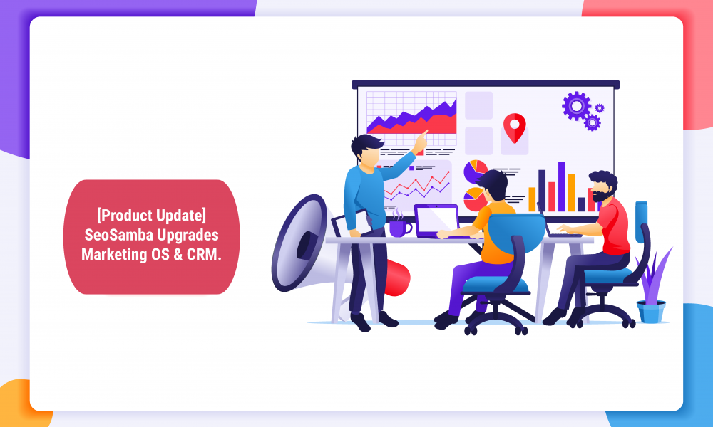 SeoSamba Upgrades Marketing OS & CRM
