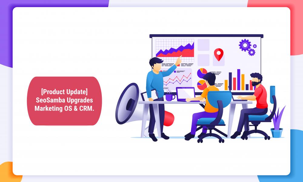 SeoSamba Upgrades Marketing OS & CRM