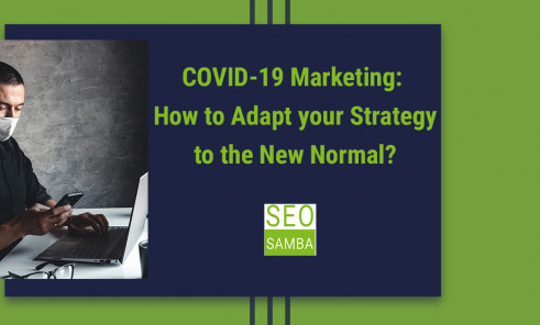 The Ultimate Guide to Adapt your Marketing Strategy  to the COVID-19 Pandemic