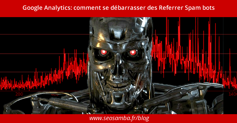 Google Analytics: how to kill Referrer Spam bots
