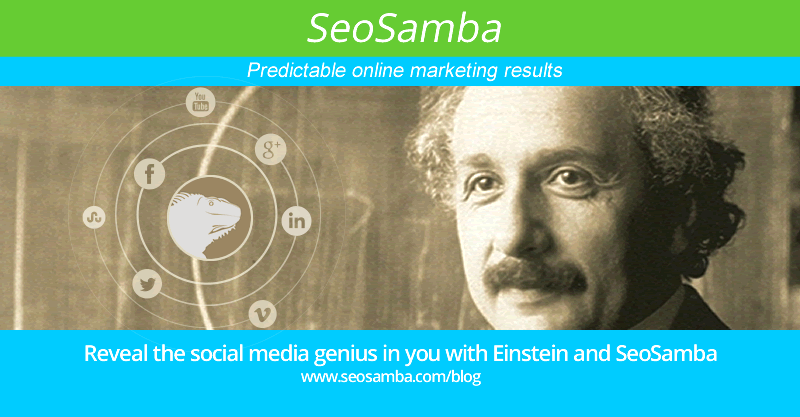 Reveal the social media genius in you with Einstein and SeoSamba